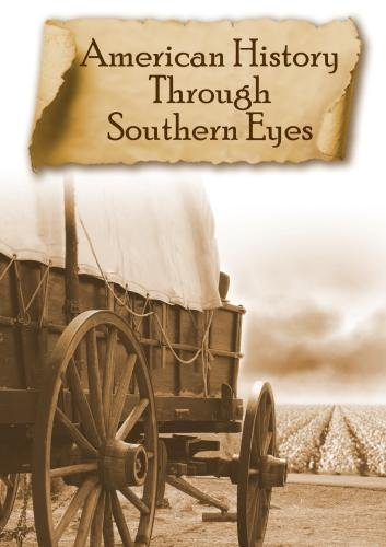 American History Through Southern Eyes