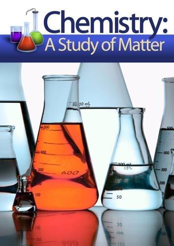 Chemistry Matters: A Study of Matter