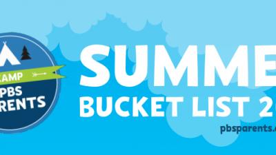 PBS Parents Summer Bucket List 2014