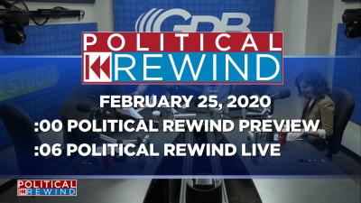 Political Rewind 02/25/20