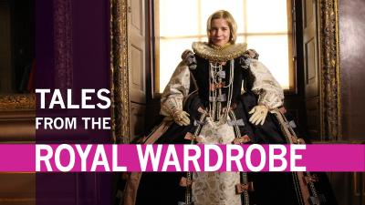 Tales from the Royal Wardrobe