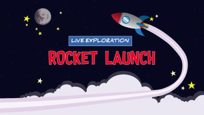 Rocket Launch Live Exploration