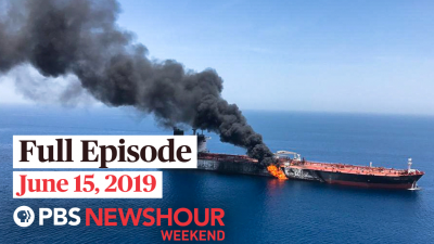June 15, 2019 - PBS NewsHour Weekend full episode