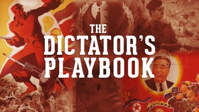 The Dictator's Playbook