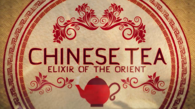 Chinese Tea: Elixer of the Orient