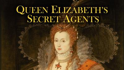 Queen Elizabeth's Secret Agents