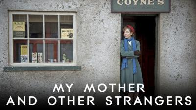 My Mother and Other Strangers - Masterpiece