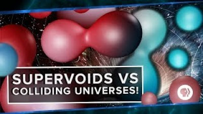 Supervoids vs Colliding Universes!