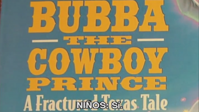 Bubba the Cowboy Prince (Espanol subs)