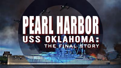 Pearl Harbor - USS Oklahoma - The Final Story