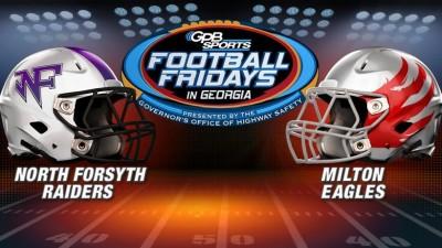 Football Fridays In Georgia: North Forsyth vs. Milton
