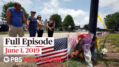 June 1, 2019 - PBS NewsHour Weekend full episode