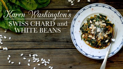 Karen Washington's Swiss Chard and White Beans