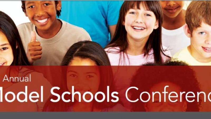The International Center for Leadership in Education : MODEL SCHOOLS CONFERENCE