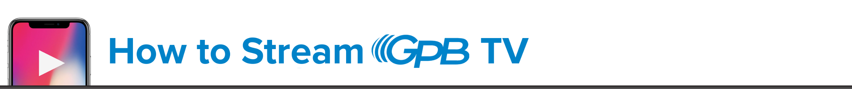 How To Stream GPB design